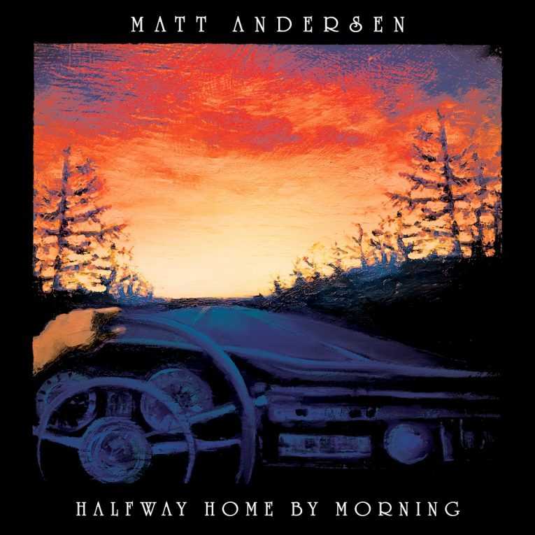 Matt Andersen, Halfway Home By Morning, album review, Martine Ehrenclou, Rock and Blues Muse