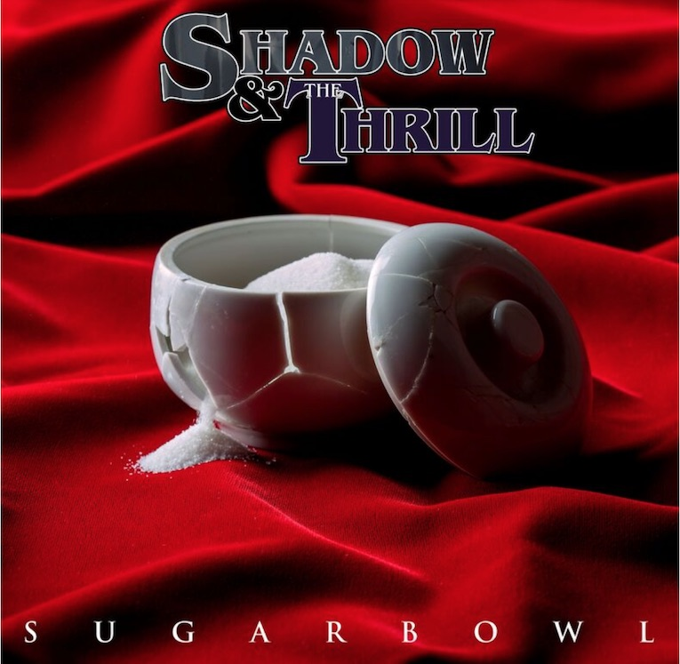 """Tony Montana & Brentt Arcement Team Up For Shadow & The Thrill New Album 'Sugarbowl', share new single, """"Just Enough"""", Rock and Blues Muse"""