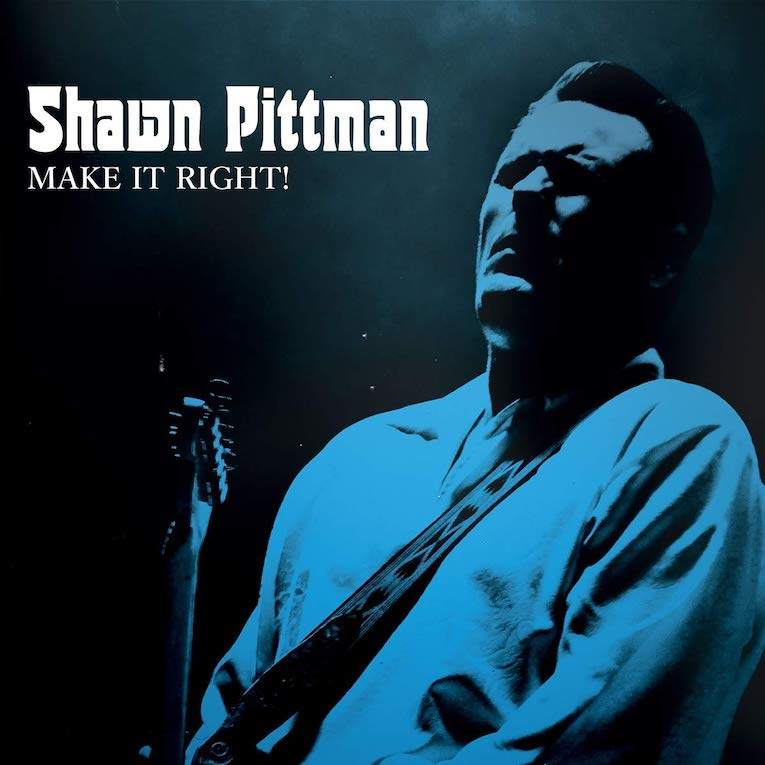 Shawn Pittman, Make It Right!, album review, Rock and Blues Muse