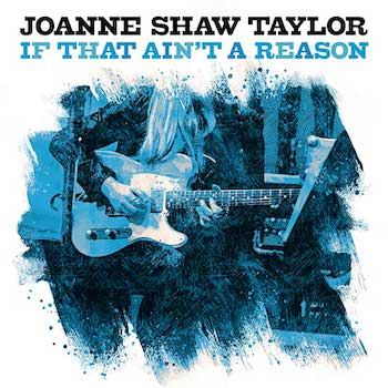 Joanne Shaw Taylor If That Ain't A Reason single image